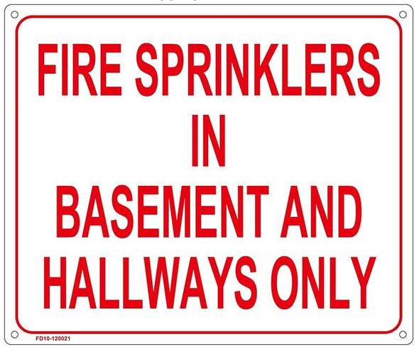 FIRE SPRINKLERS IN BASEMENT AND HALLWAYS ONLY