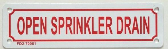 OPEN SPRINKLER DRAIN SIGN