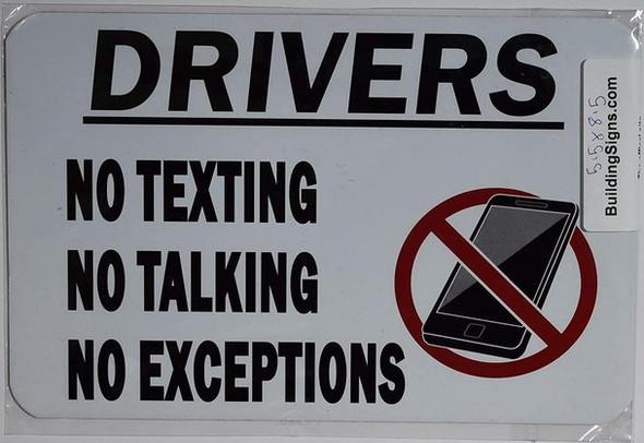 Driver NO Texting NO Talking NO Exception Sign