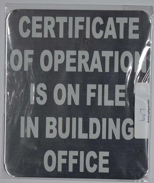 Certificate of Operation is ON File in Building Office Sign (Brush Silver,Double Sided Tape, Aluminium 7X6-Rust Free)
