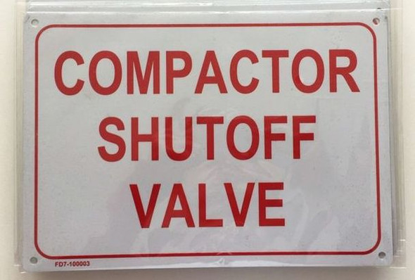 COMPACTOR SHUT-OFF VALVE Sign