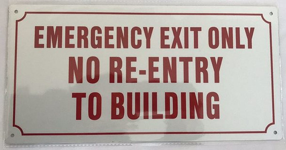 Emergency EXIT ONLY NO RE-Entry to Building  -Reflective !!