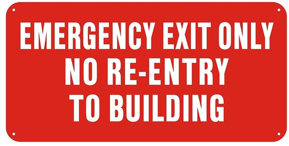 EMERGENCY EXIT ONLY NO RE-ENTRY TO BUILDING