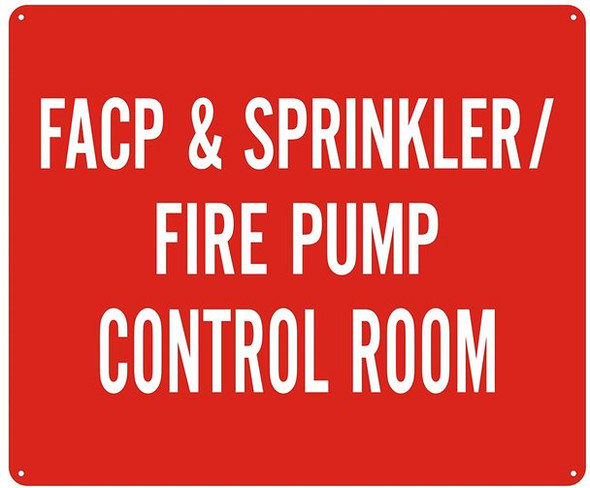 FACP & Sprinkler FIRE Pump Control Room  - (Reflective !!! Aluminum, 10X12,RED)
