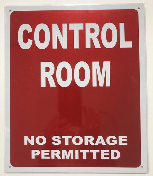 CONTROL ROOM NO STORAGE PERMITTED SIGN