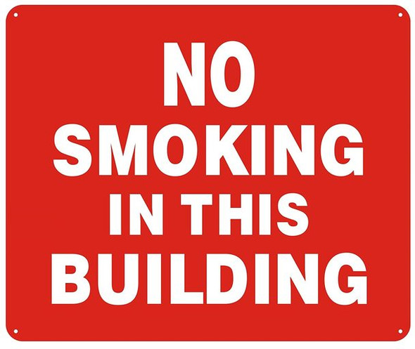 NO SMOKING IN THIS BUILDING SIGN - ( Reflective !!! ALUMINUM , 10X12)