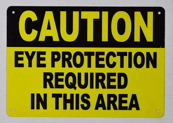 Caution Eye Protection Requi in This Area Sign