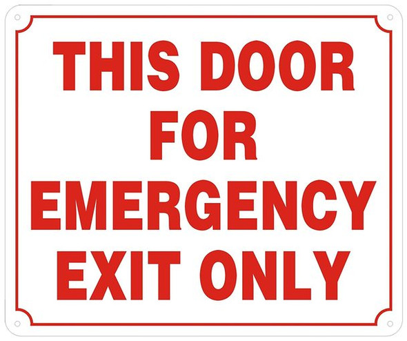 This Door for Emergency EXIT ONLY  -Reflective !!! (Aluminum)