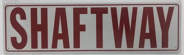 SHAFT WAY SIGN