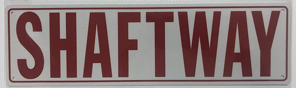 SHAFTWAY SIGN-WHITE Reflective  ( ALUMINUM)
