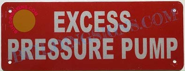Excess Pressure Pump Sign