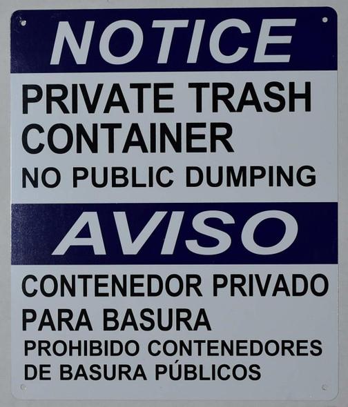Private Trash Container NO Public Dumping  -Bilingual Safety (WhiteAluminium )