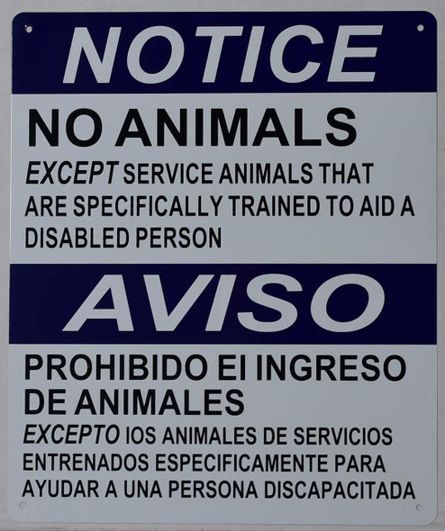 Notice NO Animals Allowed Service Animals ONLY  with English & Spanish Text  Tactile s