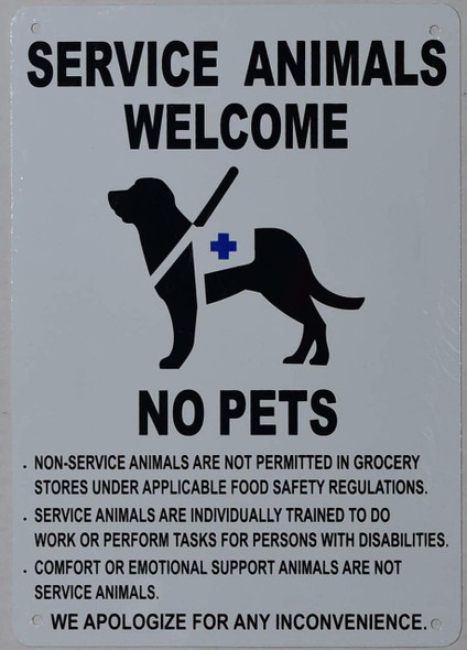 Service Animals Welcome NO Pets Sign