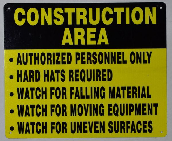 Construction Area Sign - Construction Area Authorized Personnel Only Hard Hats Required Watch for Falling Material Watch for Moving Equipment Watch for Uneven Surfaces -Sign