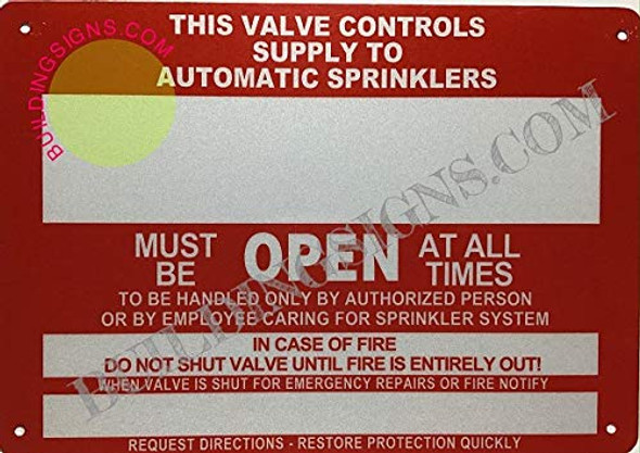 dob This Valve Controls Supply to Automatic SPRINKLERS Must BE Open at All Times Sign