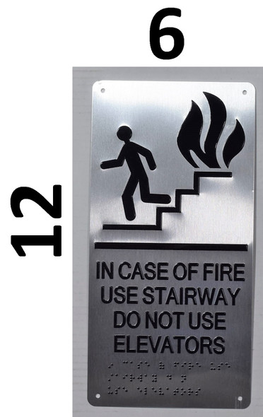 In CASE of FIRE USE Stairway DO NOT USE Elevator Ada Sign