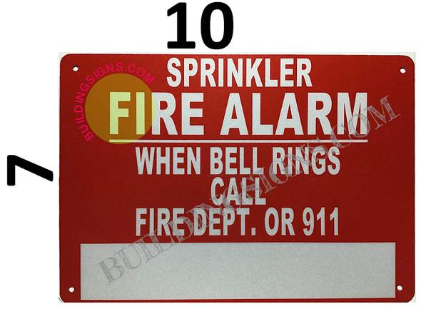 Sprinkler FIRE Alarm When Bell Rings Call FIRE DEPT OR 911 Sign