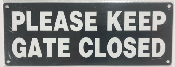 one (1) Please Keep Door Closed At All Times Sign .