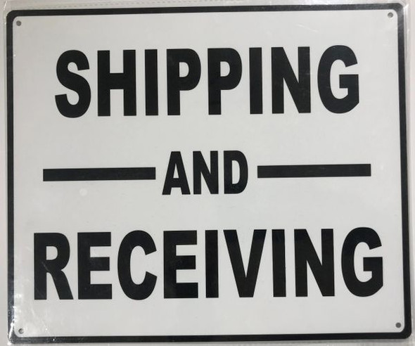 SHIPPING AND RECEIVING ALUMINUM SIGN