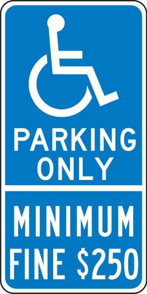 Parking Only - Minimum Fine $250 Reflective . , on Blue