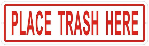 Place Trash HERE -Trash