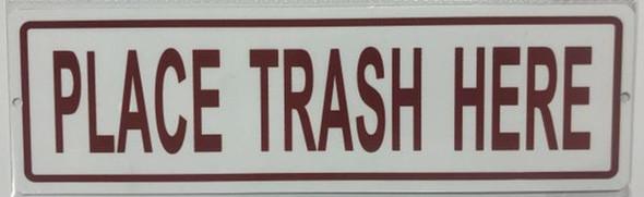 Place Trash HERE Sign-Trash Sign