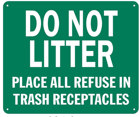 DO NOT LITTER PLACE ALL REFUSE IN TRASH RECEPTACLES SIGN