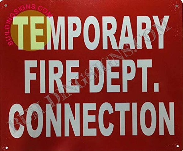 Temporary FIRE DEPT Connection SIGNAGE