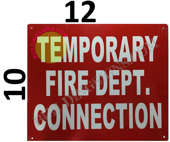 Temporary FIRE DEPT Connection Sign