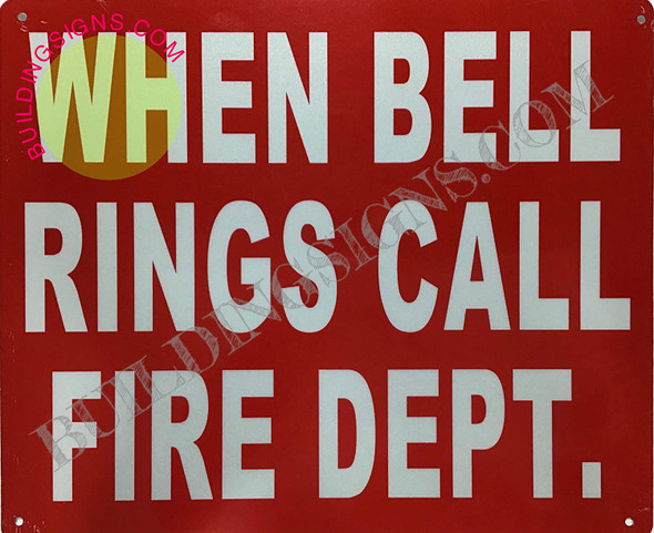 When Bell Rings Call FIRE DEPT Sign