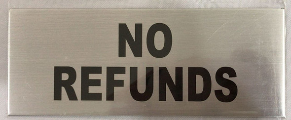 No Cash REFUNDS Sign