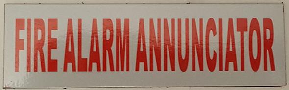 FIRE Alarm Annunciator Signs