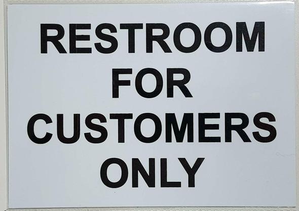 RESTROOM FOR CUSTOMER ONLY SIGN white