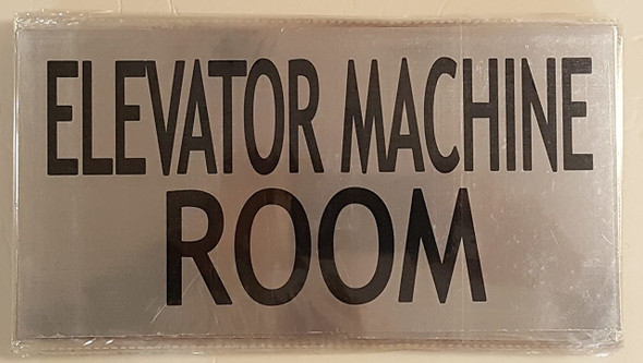 ELEVATOR MACHINE ROOM SIGN (BRUSHED ALUMINUM)