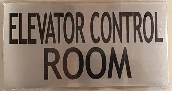 ELEVATOR CONTROL ROOM SIGN (BRUSHED ALUMINUM )