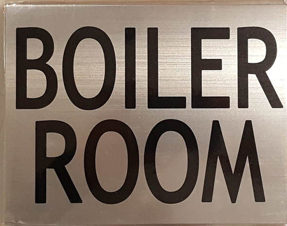 BOILER ROOM SIGN (BRUSHED ALUMINUM)