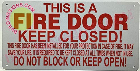 THIS IS A FIRE DOOR KEEP CLOSED Sign