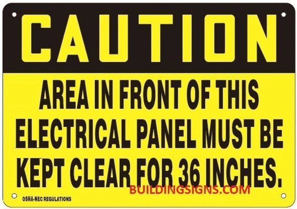 Caution Area in Front of This Electrical Panel Must BE Kept Clear for6 ES Sign
