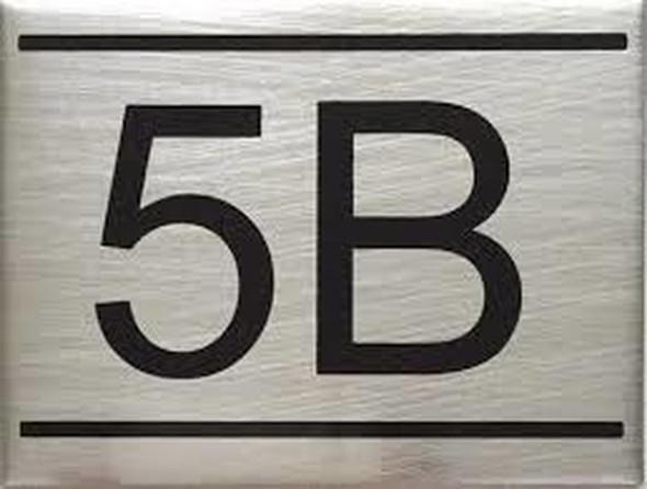 APARTMENT NUMBER SIGN -5B -BRUSHED ALUMINUM