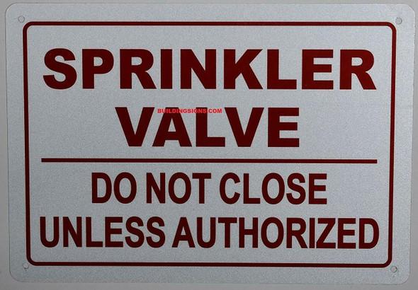 SPRINKLER VALVE DO NOT CLOSE SIGN