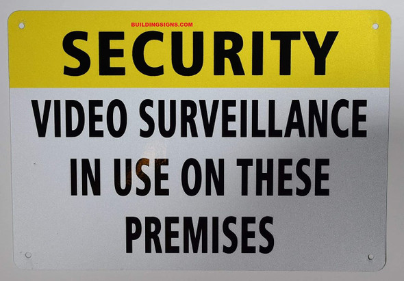 Security Video Surveillance in USE ON These Premises SIGNAGE, Engineer Grade Reflective Aluminum SIGNAGE