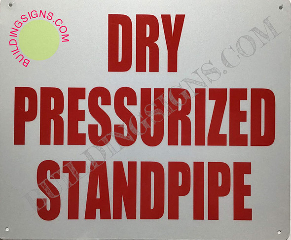 Dry PRESSURIZED Standpipe SIGNAGE