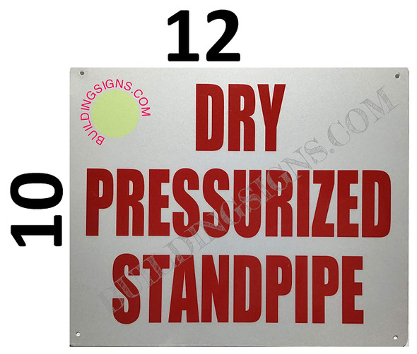 Dry PRESSURIZED Standpipe Sign