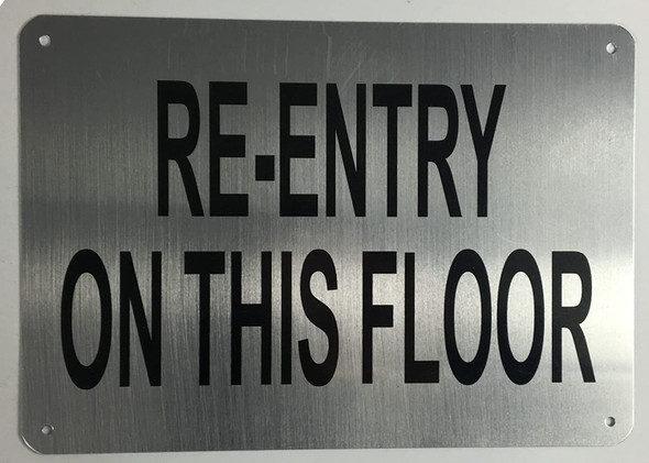 RE-Entry ON This Floor Sign (Brushed Aluminium) Potere d'argento Line-