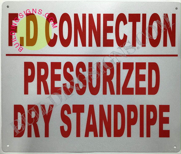 FD connection PRESSURIZED dry standpipe sign