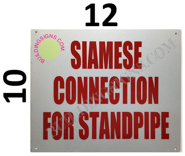Siamese Connection for Standpipe Sign