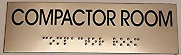 COMPACTOR ROOM - BRAILLE-Tactile Signs ( Heavy Duty-Commercial Use ) Ada sign