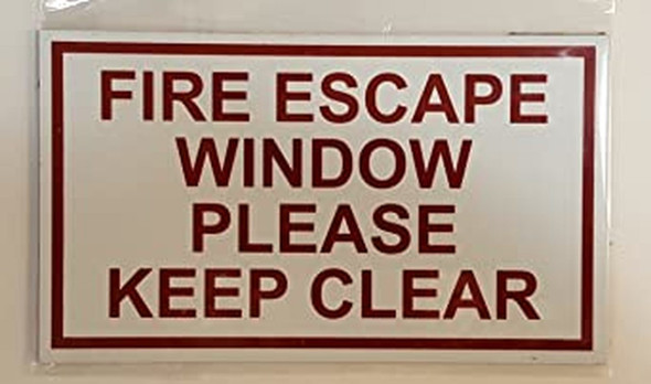 Two (2) FIRE Escape Window Please Keep Clear Sign