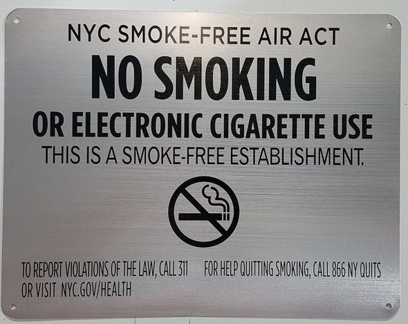 "NYC Smoke free Act Sign- ""No Smoking or Electric cigarette Use"""